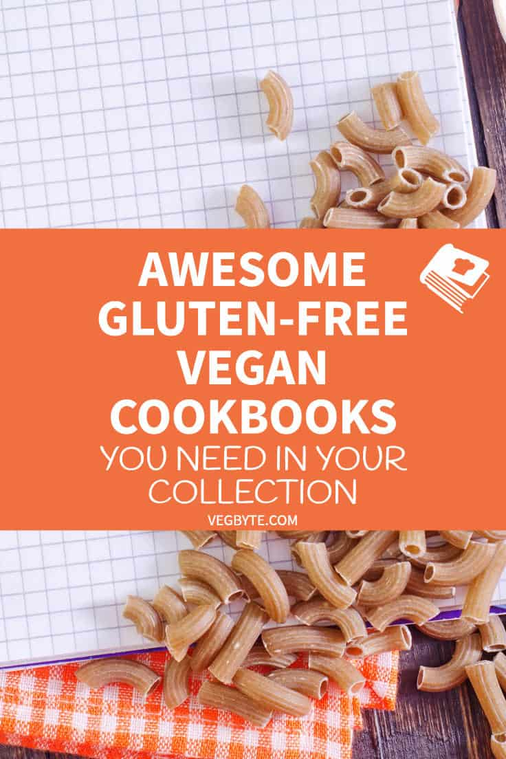 Awesome Gluten-Free Vegan Cookbooks You Need in Your Collection