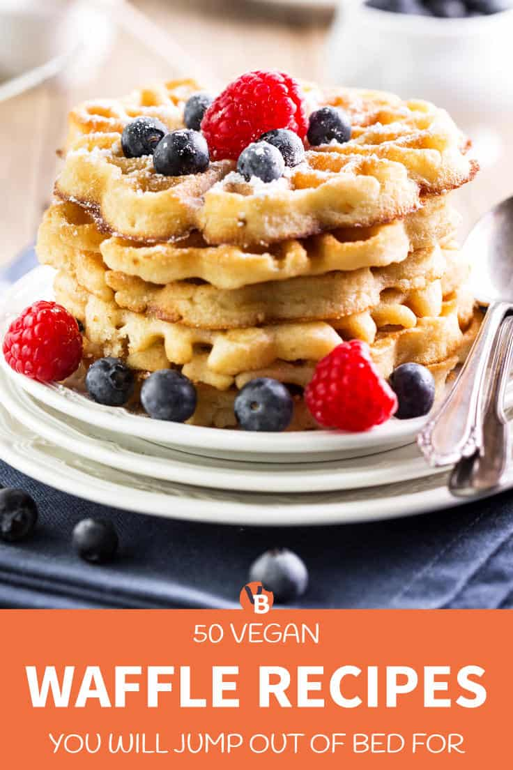 50 Vegan Waffle Recipes You Will Jump out of Bed For