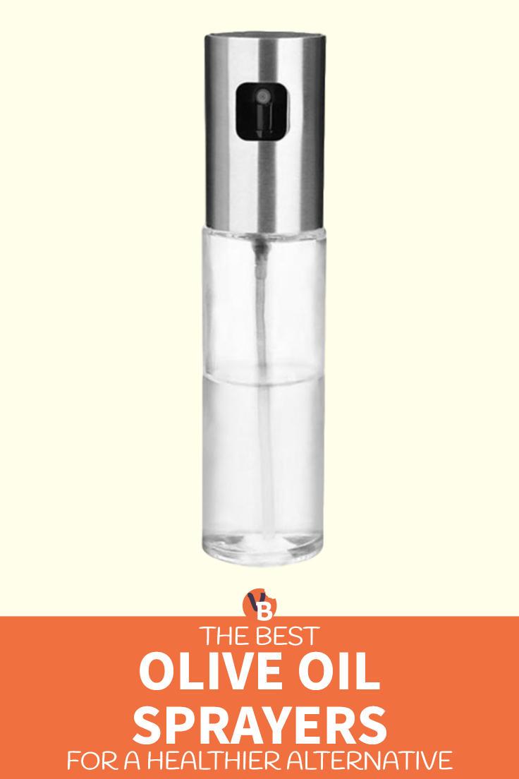 Best Olive Oil Sprayers for a Healthier Alternative